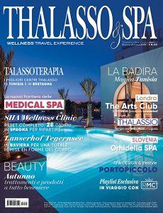 THALASSO & SPA - N.2 - Autumn Issue - Settembre 2019 - Trimestrale - La Rivista dei Viaggi del Benessere: terme, SPA, resort, wellness - RSP Media